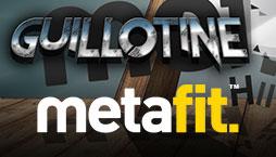 Metafit - Guillotine-